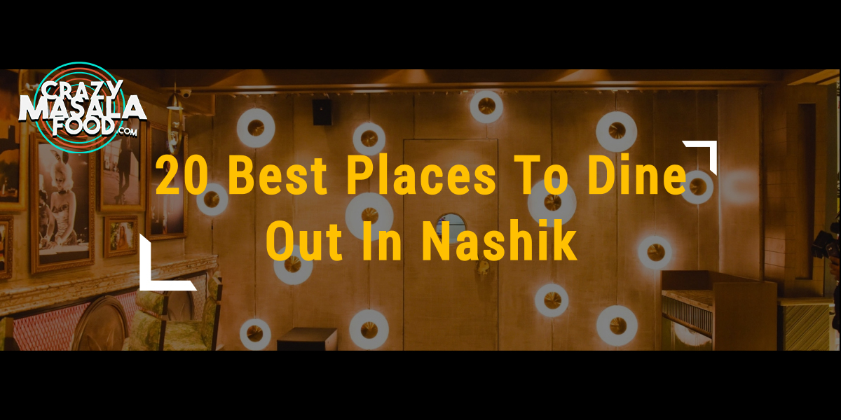 20 Best Places To Dine Out In Nashik (3)
