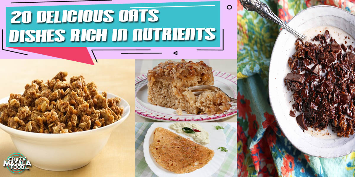20 Delicious Oats Dishes Rich In Nutrients