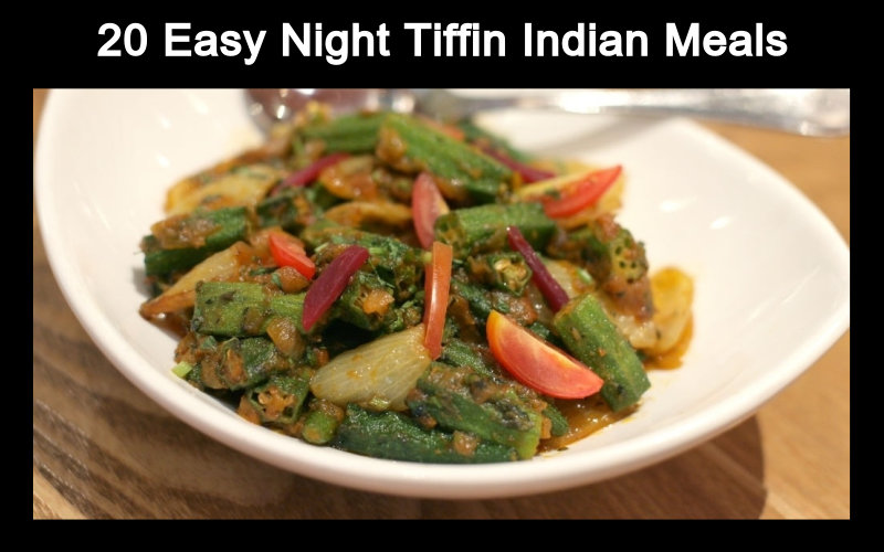 20 Easy Night Tiffin Indian Meals