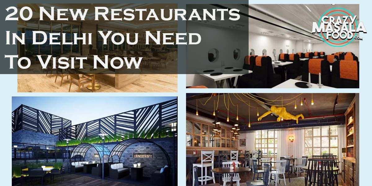 20 New Restaurants In Delhi You Need To Visit Now
