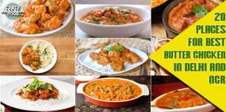 20 Places for Best Butter Chicken in Delhi and NCR