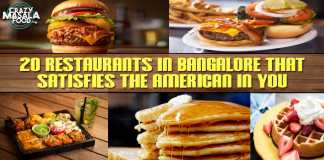 20 Restaurants In Bangalore That Satisfies The American In You