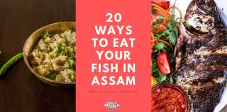 20 Ways to Eat Your Fish in Assam
