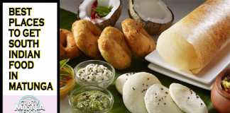 Best Places To Get South Indian Food In Matunga