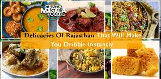Delicacies Of Rajasthan That Will Make You Dribble Instantly