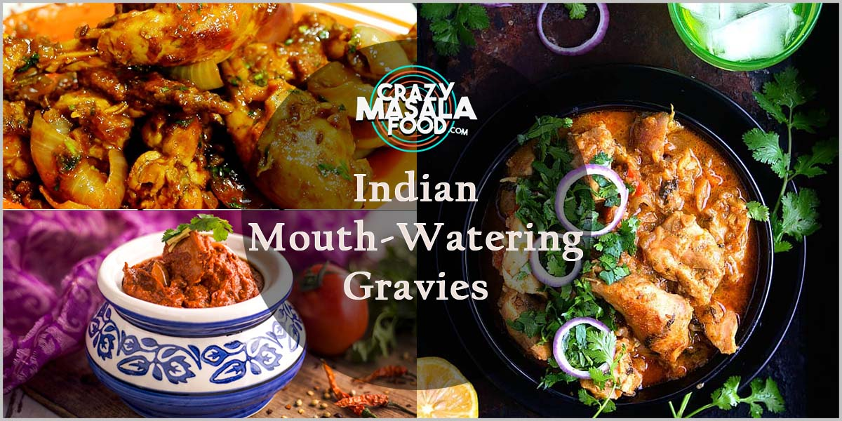 Indian Mouth-Watering Gravies