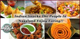 Indian Snacks The People In Nagaland Enjoy Eating!!