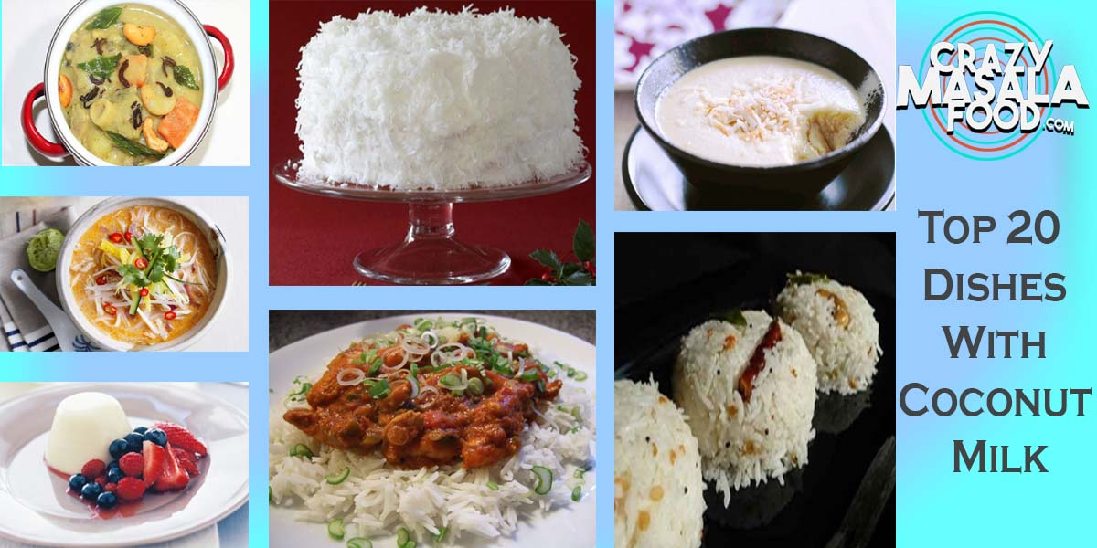 Top 20 Dishes With Coconut Milk