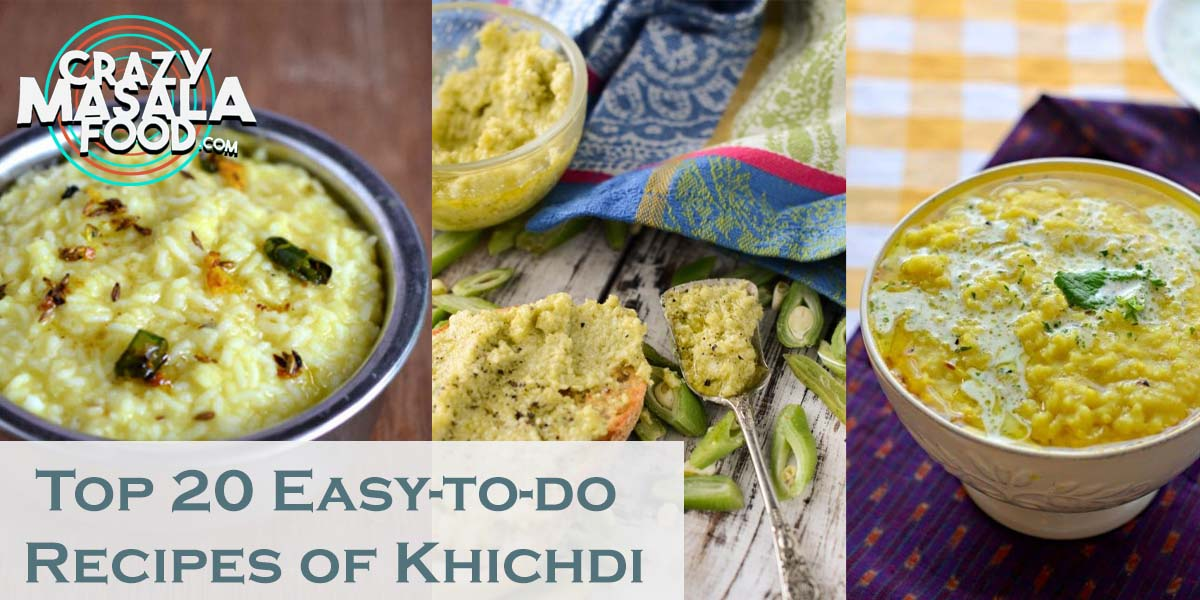 Top 20 Easy-to-do Recipes of Khichdi