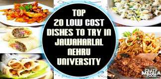 Top 20 Low Cost Dishes To Try In Jawaharlal Nehru University