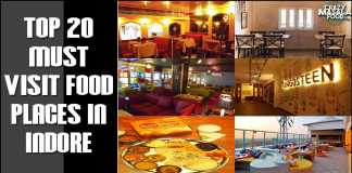 Top 20 Must Visit Food Places In Indore