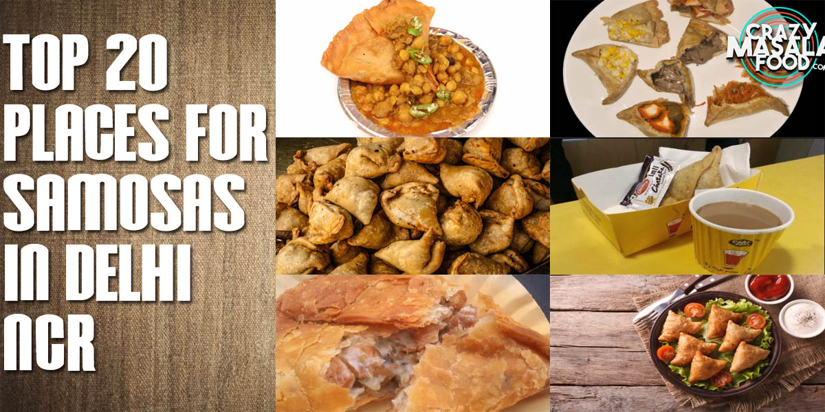 Top 20 Places for Samosas in Delhi NCR