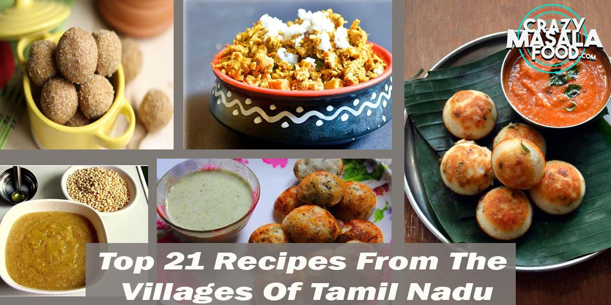 Top 21 Recipes From The Villages Of Tamil Nadu