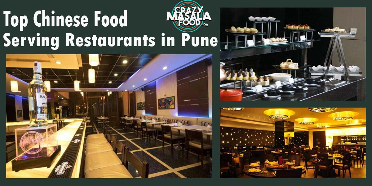 Top Chinese Food Serving Restaurants in Pune